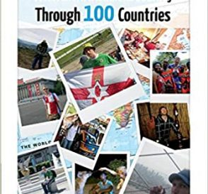 Backpacking Centurion – A Northern Irishman's Journey Through 100 Countries